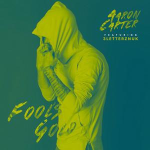 Fool's Gold (feat. 3LetterzNUK)