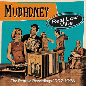 Real Low Vibe: The Reprise Recordings 1992-1998