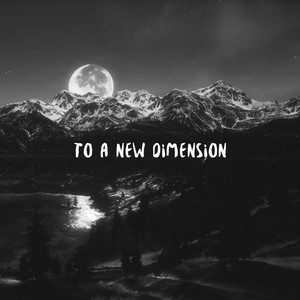 To a New Dimension