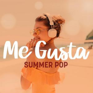 Me Gusta - Summer Pop