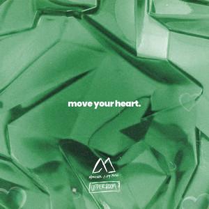 Move Your Heart - Maverick City Music