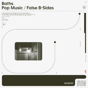 Pop Music / False B-Sides (2020 Remaster)