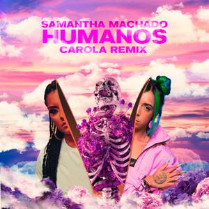 Humanos - Carola Remix cover art