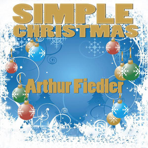 Simple Christmas (Arthur Fiedler & Boston Pops Orchestra) album