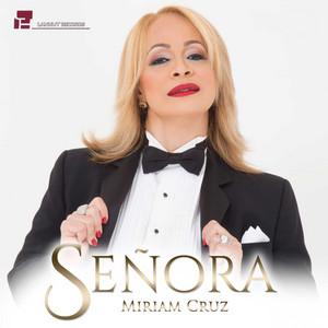 Señora by Miriam Cruz