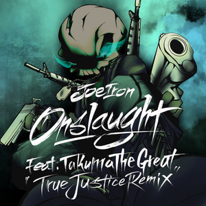 Onslaught (True Justice Remix)