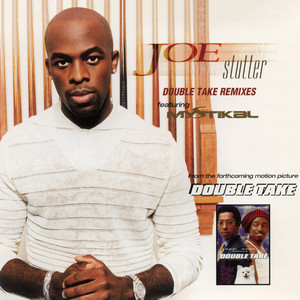 Stutter (Double Take Remixes) - EP (feat. Mystikal)