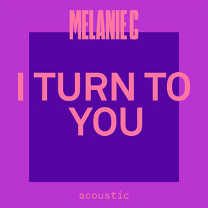 I Turn To You (Acoustic)
