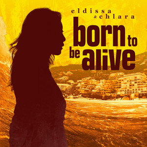 Born To Be Alive (feat. Chlara)