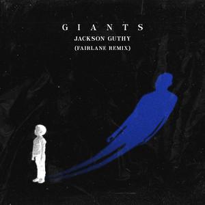 Giants (Fairlane Remix)