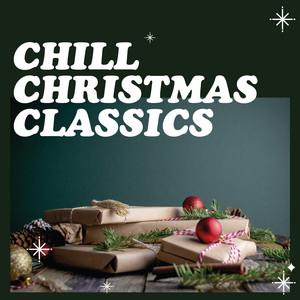 Chill Christmas Classics