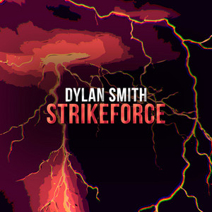 Strikeforce by Dylan Smith
