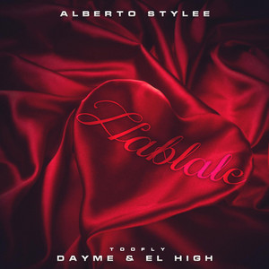 Hablale (feat. Alberto Stylee)
