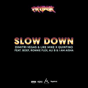 Slow Down (feat. Boef, Ronnie Flex, Ali B & I am Aisha)