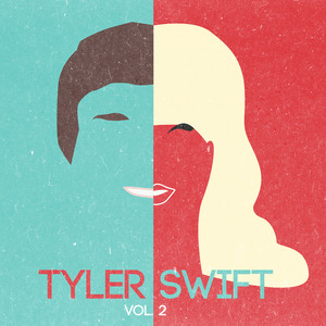Tyler Swift EP Vol.2 (tribute to Taylor Swift)