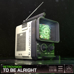 To Be Alright