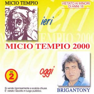 Micio Tempio 2000 Vol. 2 - Brigantony