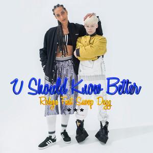U Should Know Better (Remixes)