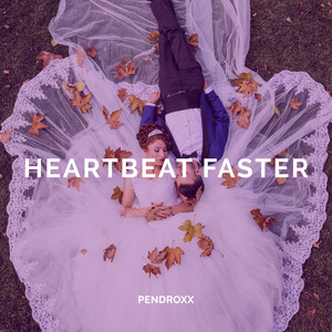 Heartbeat Faster cover art