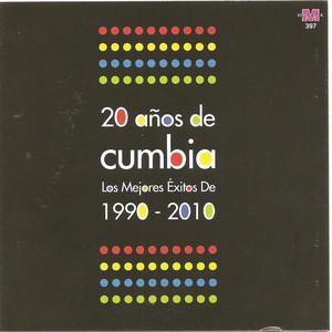 20 años de cumbia - Los mejores exitos de 1990 - 2010 album