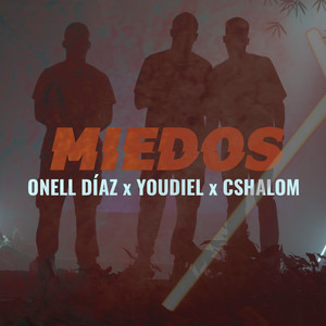 Miedos by Onell Diaz, Youdiel, CSHALOM