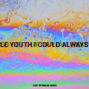 I Could Always (feat. MNDR) [Curt Reynolds Remix]
