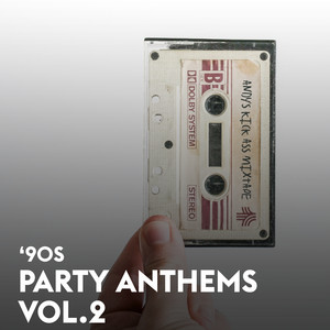 90s Party Anthems Vol.2