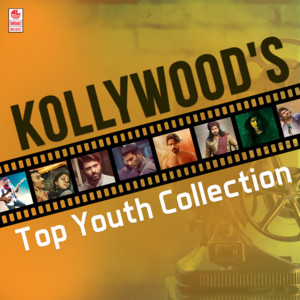 Kollywood's Top Youth Collection