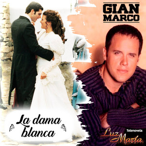 """La Dama Blanca (De """"Luz María"""")"""
