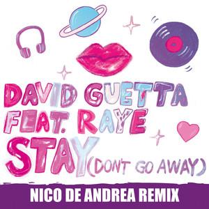 Stay (Don't Go Away) [feat. Raye] [Nico De Andrea Remix]