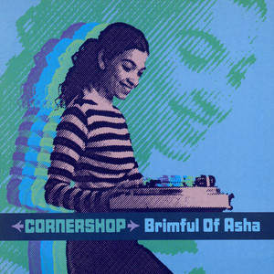 Cornershop - Brimful of Asha