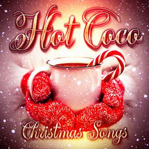 Hot Coco Christmas Songs album