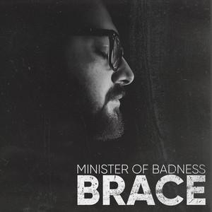 Minister of Badness – Brace (Studio Acapella)