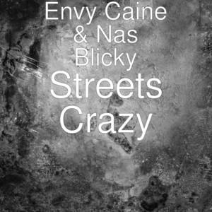 Streets Crazy