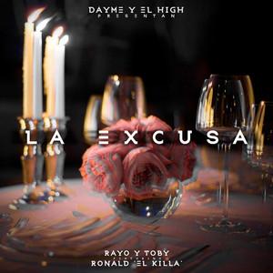 La Excusa (feat. Ronald El Killa & Rayo y Toby)