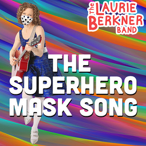 The Superhero Mask Song