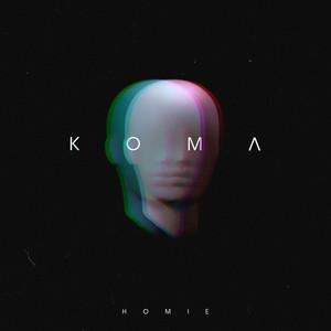 Кома by HOMIE