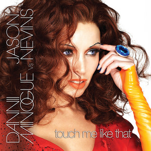 Touch Me Like That - The Remixes