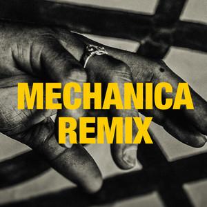 Mechanica (Arkaik Remix)
