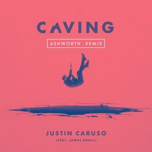 Caving (feat. James Droll) [Ashworth Remix]