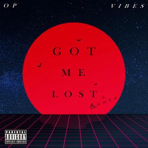 Got me lost