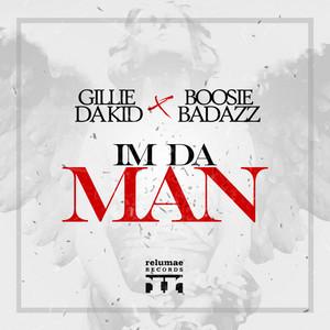 I'm Da Man (feat. Boosie Badazz)