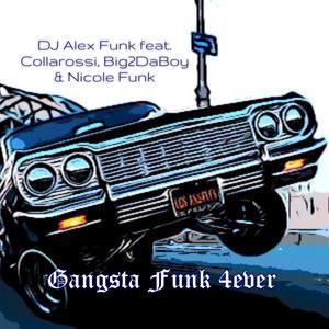 Gangsta Funk 4ever