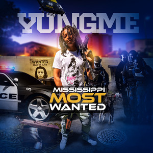 Mississippi Most Wanted - Me