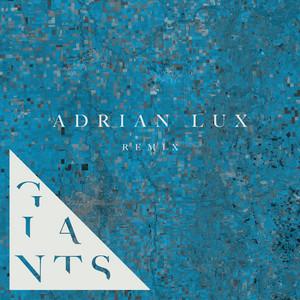 Giants (Adrian Lux Remix)