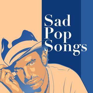 Sad Pop Songs