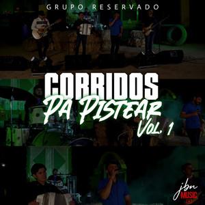 Corridos Pa Pistear, Vol. 1