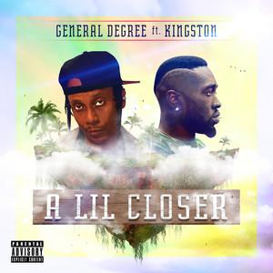 A Lil Closer (feat. Kingston)