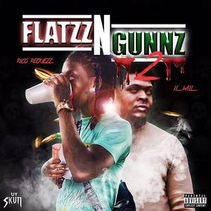 Flattz & Gunz 2