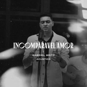 Incomparável Amor - Acústico cover art